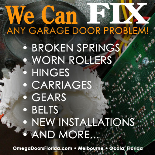 Ocala, Melbourne Florida Garage Door Repair and Installation
