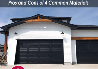 How to Choose the Best Garage Door Material: The Pros and Cons